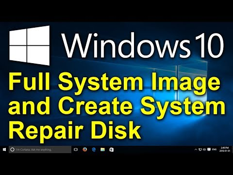 ✔️ Windows 10 - Create A System Image And A System Repair Disk For A Full Windows Backup
