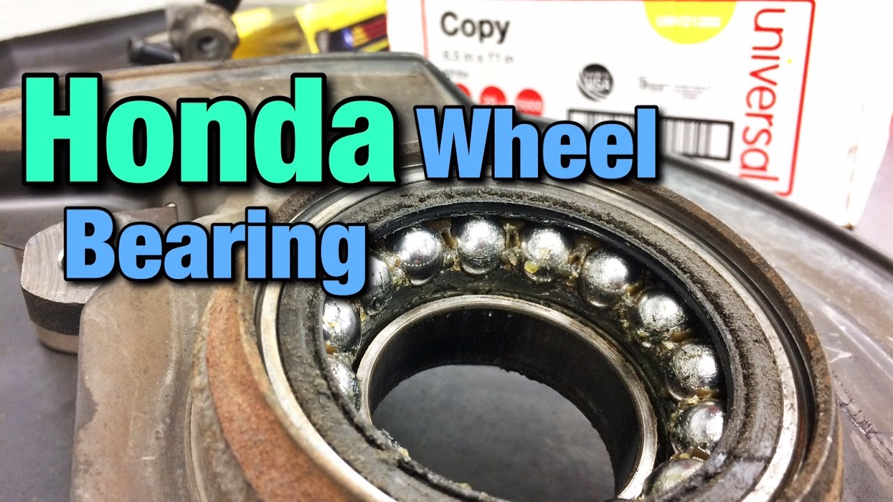 How To Replace A Honda Wheel Bearing Youtube