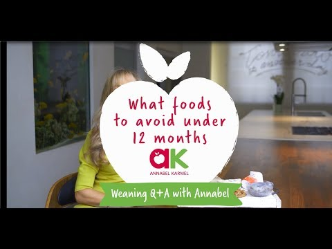 Annabel Karmel's Tips On Which Foods To Avoid Under 12 Months