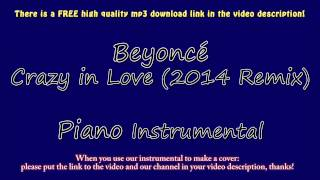 Beyoncé - Crazy in Love (2014 Remix) (Piano Instrumental) Fifty Shades of Grey