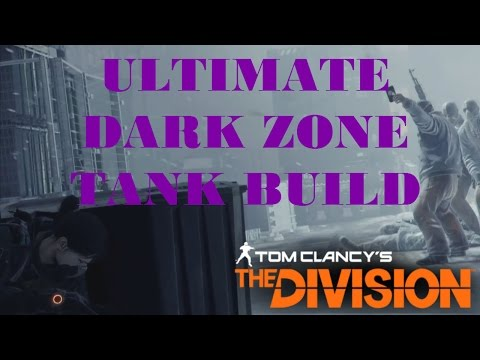 The Division   Tank Build Reddit