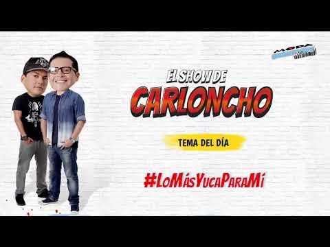 #LoMásYucaParaMí 'El Show de Carloncho' 15/11/2018 - Radio Moda