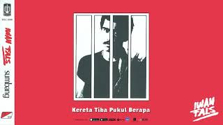 Iwan Fals - Kereta Tiba Pukul Berapa (Official Audio)