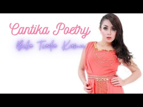 Cantika Poetry - Bila tiada kamu Cipt:Ricky Sonet 2 New Single Dangdut
