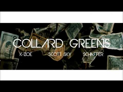 Collard Greens Remix (@KZoeMusic x @ScottSky x @MrSchaffer)