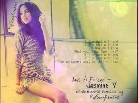 Jasmine V - Just A Friend (Instrumental Remake + Lyrics)