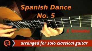 Spanish Dance No. 5: Andaluza by E. Granados (classical guitar arrangement by Emre Sabuncuoğlu)(Purchase sheet music and tabs: http://onlineguitaracademy.net/classical-guitar-sheet-music Arranged and performed by Emre Sabuncuoglu. Copyright © 2011 ..., 2011-09-25T06:32:33.000Z)