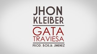 Video Gata Traviesa Jhon Kleiber