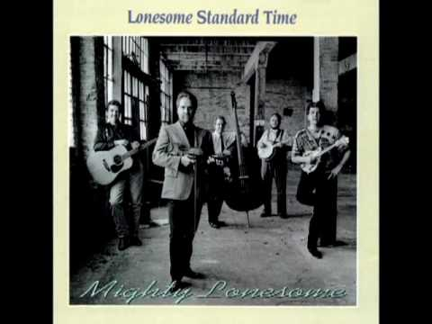 Mighty Lonesome [1993] - Lonesome Standard Time