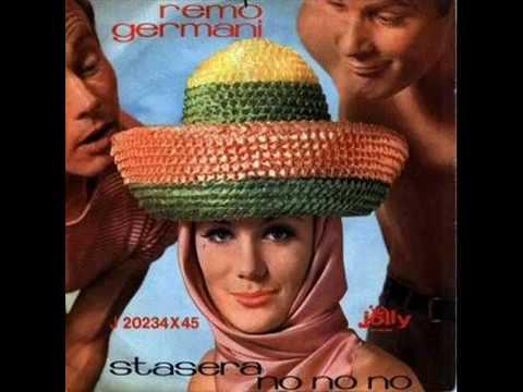 Remo Germani -  Stasera No No No