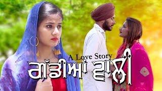 Punjabi Web Series | Gaddiyan Wali | Episode 16th.| New Punjabi Serial | Balle Balle Tune Web Series