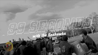 99 Seconds with the Seahawks (20171123)