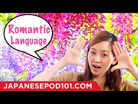 Learn Romantic Language in Japanese with Risa!