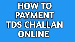 How to pay TDS online