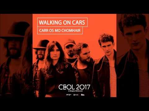 Walking On Cars   Speeding Cars as Gaeilge