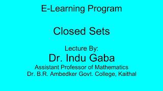 Metric Space part 7 of 7: Closed Sets in Hindi under E-Learning Program