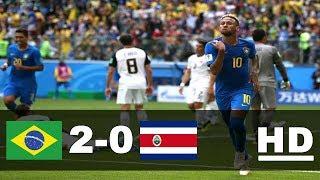 BRASIL 2-0 KOSTA RIKA   All Goals & Highlights 22 Juni 2018