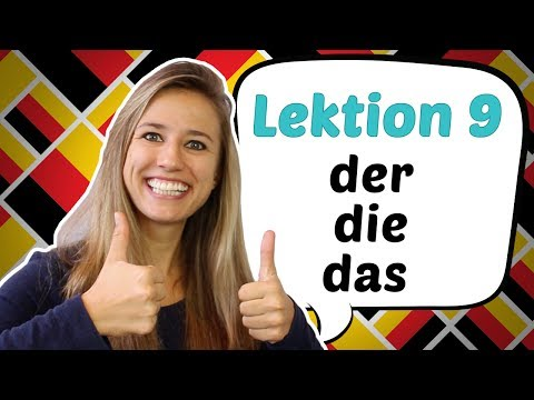 GERMAN LESSON 9: The German Definite Articles DER, DIE, DAS