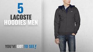 Top 10 Lacoste Hoodies Men [2018]: Lacoste Men's Sweatshirt