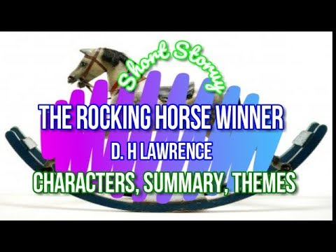 the theme of luck in the rocking horse winner by d h lawrence In the short story the rocking horse-winner by d h lawrence it is illustrated that money cannot buy happiness the short story displays the way people allow money to control their lives the passage includes the literary devices character development, contrast, suspense and dramatic irony.