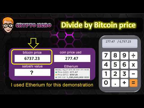 How To Calculate The Satoshi Unit Value Of Any Coins With This Formula | Crypto Hero