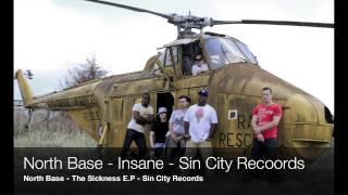 North Base - Insane - Sin City Records