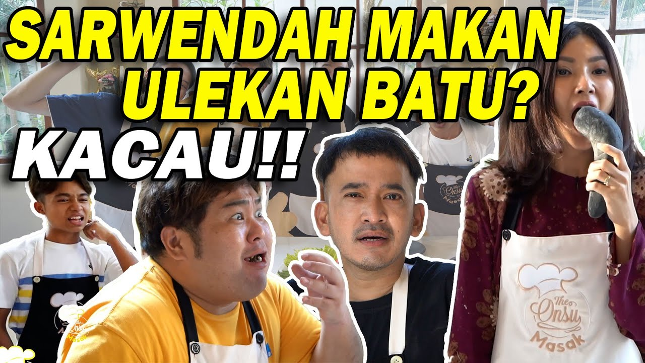 The Onsu Masak - Cuma di The Onsu Masak, Sarwendah makan ULEKAN BATU!