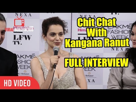 Chit Chat With Kangana Ranaut | FUll Interview | Lakme Fashion Week 2018 Day 05