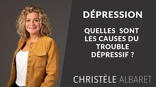 Quelles sont les causes d'un trouble dépressif ?
