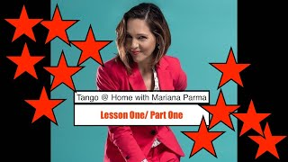 Tango @ Home with Mariana Parma Lesson One/ Part One Alignment