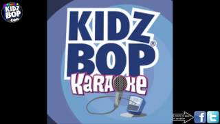 Kidz Bop Kids: Bad Day [Instrumental]