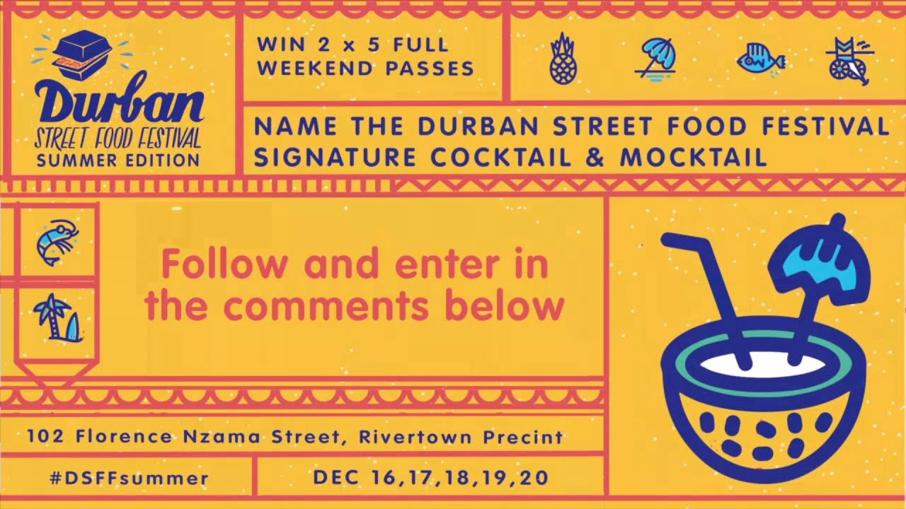Name the Durban Street Food Festival Signature Cocktail Competition ...
