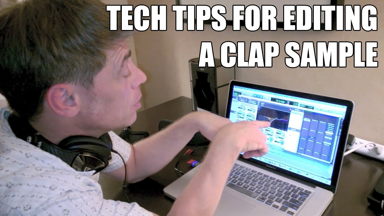Drum Tech Tips For Editing A Clap Sample - YouTube