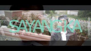 Sayang Ka - Still One & Yayoi