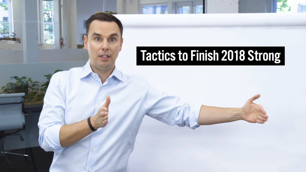 Tactics to Finish 2018 Strong
