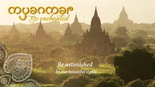 Myanmar, Be Enchanted Tourism Video