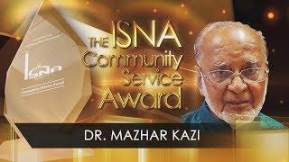 ISNA 2018 Annual Community Service Award to Dr. Mazhar Kazi