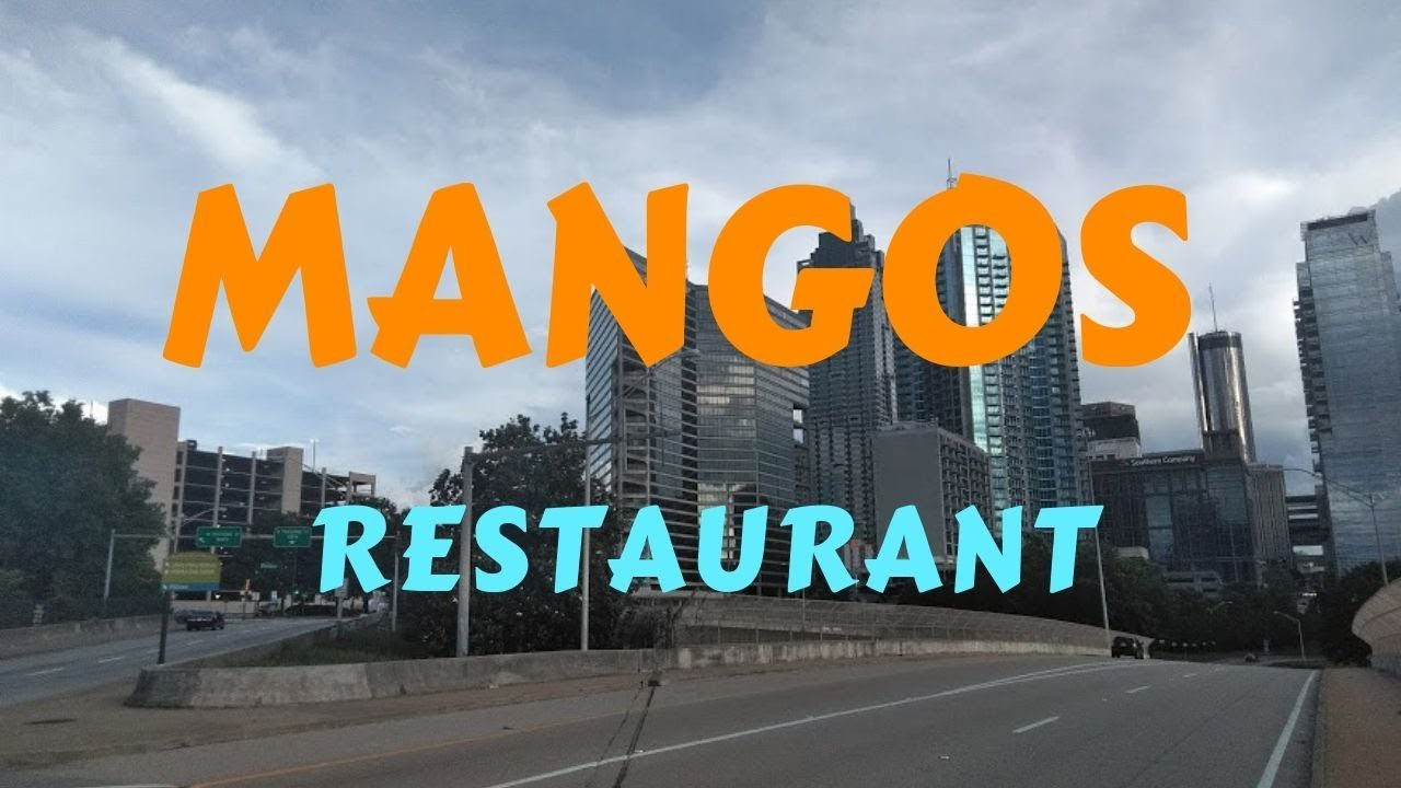 Mangos Restaurant in Atlanta Part 2