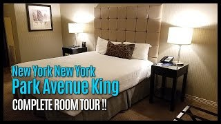 New York New York Park Avenue King Room Tour