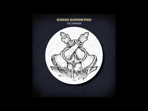 Kings Konekted - The Round Table (Ft. Brad Strut, Prod. Prowla)