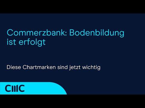 Commerzbank Aktie: Bodenbildung Ist Erfolgt