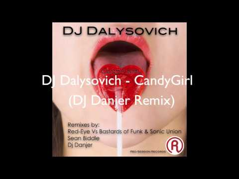 DJ Dalysovich - Candy Girl [Red Session Records](Release)