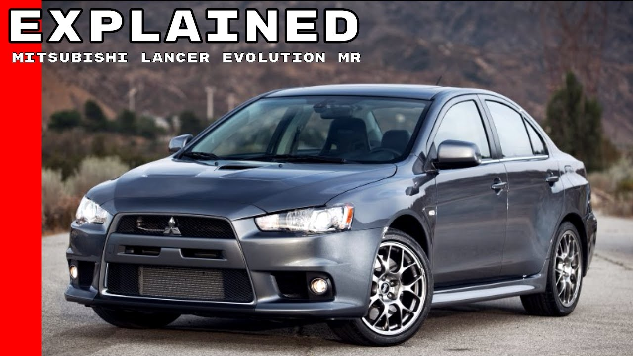 2015 Mitsubishi Lancer Evolution MR Explained