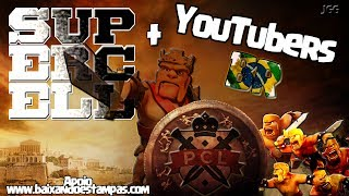 Inédito no Brasil!!! Supercell+Youtubers BR - Liga de Eventos apoio SuperCell. Clash of Clans.
