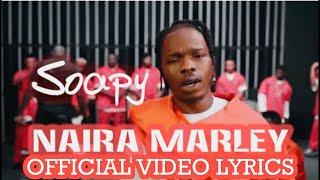 Naira Marley   Soapy Official Video (Lyrics).mp3