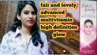 #Fair And Lovely Advanced Multivitamin High Definition Glow | Fairness Cream | Vitamins.