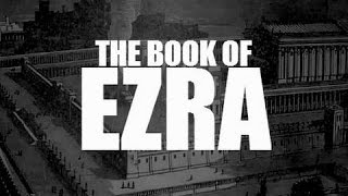 Past, Present and Future on Flat Earth - Lost Books of the Bible: The Book of Ezra