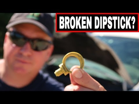 HOW TO REMOVE A BROKEN OIL DIPSTICK STUCK INSIDE TUBE