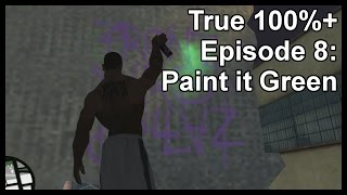 True 100%+ Episode 8: Paint it Green