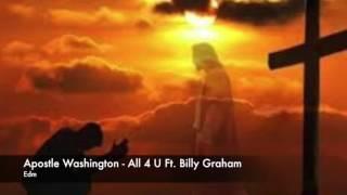 Apostle Cobi Washington   All 4 U Ft  Billy Graham
